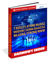 eBook - 7 Rzeczy, Które Musisz Wiedzieć, Zanim Założysz Własną Stronę Www