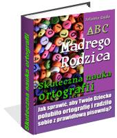 eBook - ABC Mądrego Rodzica: Skuteczna Nauka Ortografii
