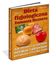eBook - Dieta Fizjologiczna Tomasza Reznera Cz II