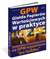 eBook - GPW I - Giełda Papierów Wartościowych W Praktyce