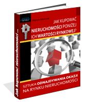 eBook - Jak Kupować Nieruchomości Poniżej Ich Wartości Rynkowej