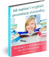 eBook - Jak Napisać I Wygłosić Prezentację Maturalną