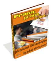 eBook - Jak Pokonać 100 Kandydatów Do Jednej Oferty Pracy