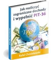 eBook - Jak Rozliczyć Zagraniczne Dochody I Wypełnić PIT-36