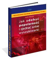 eBook - Jak Zdobyć Popularność I Zjednać Sobie Wyszukiwarki?