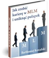 eBook - Jak Zrobić Karierę W MLM I Uniknąć Pułapek?