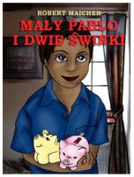 eBook - Mały Pablo I Dwie świnki