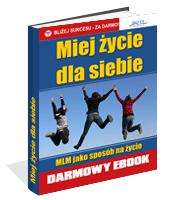 eBook - Miej życie Dla Siebie!