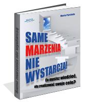 eBook - Same Marzenia Nie Wystarczą!