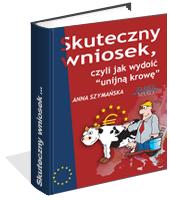 eBook - Skuteczny Wniosek, Czyli Jak Wydoić Unijną Krowę