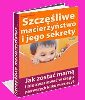 eBook - Szczęśliwe Macierzyństwo I Jego Sekrety