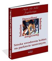 eBook - Sztuka Uwodzenia Kobiet Na Parkiecie Tanecznym
