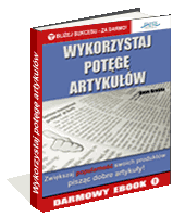 eBook - Wykorzystaj Potęgę Artykułów!