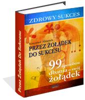 eBook - Zdrowy Sukces. Przez żołądek Do Sukcesu